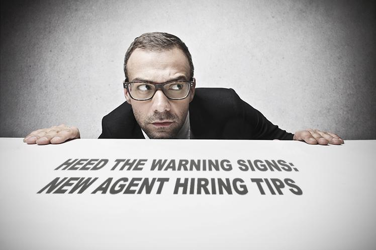 Heed the Warning Signs: New Agent Hiring Tips - offrs broker feedback and reviews