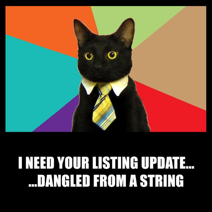 I need your listing update... dangled from a string - fun real estate memes by ofrs.com