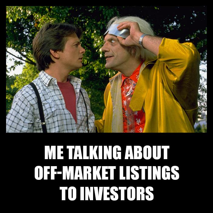 Me talking about Off-Marketing Listings to investors